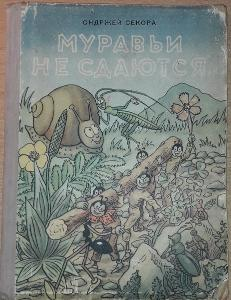 Mravenci se nedají Ondřej Sekora v ruštině