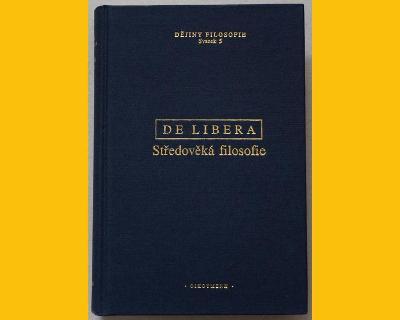 DE LIBERA - STŘEDOVĚKÁ FILOSOFIE