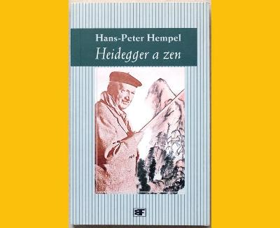 Hempel: HEIDEGGER a ZEN