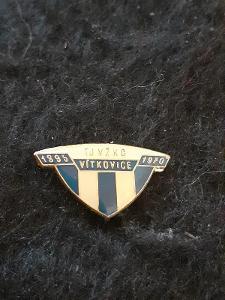 Odznak TJ VŽKG   - VÍTKOVICE, výroční 1895 - 1970,modrobílá varianta