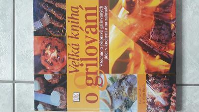 Kniha Velká kniha o grilování Eric Treuillé Birgit Erath