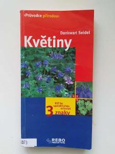 Květiny-  Dankwart Seidel