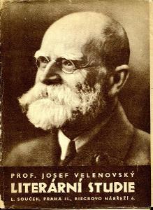 Velenovský Josef prof.: Literární studie