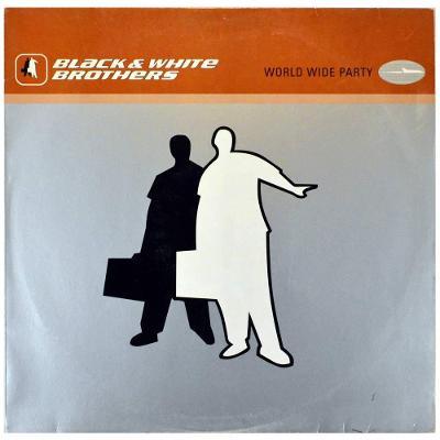 """Gramofonová deska BLACK & WHITE BROTHERS - Wolrd wide party (12"""")"""