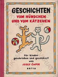Geschichten vom Hündchen und vom Kätzchen J. Čapek