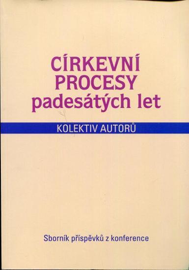 Církevní procesy padesátých let - Knihy