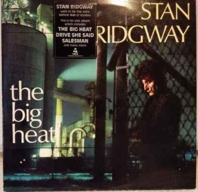 LP Stan Ridgway - The Big Heat, 1986 EX