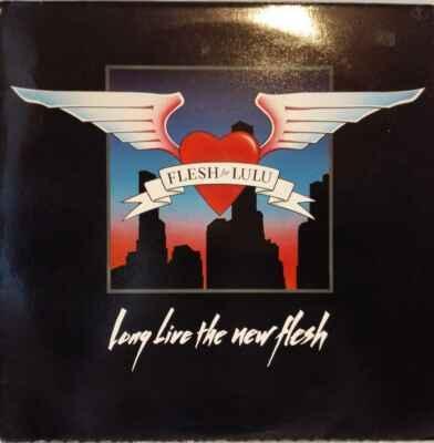 LP Flesh For Lulu - Long Live The New Flesh, 1987 EX