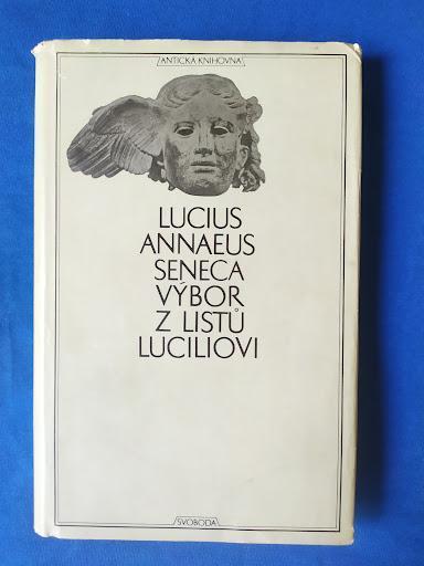 Seneca - Výbor z listů Luciliovi