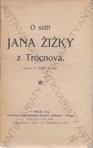 O stáří Jana Žižky z Trocnova Čeněk Pinsker 1912