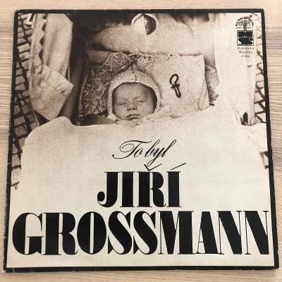 Jiří Grossmann – To Byl Jiří Grossmann (+příloha)