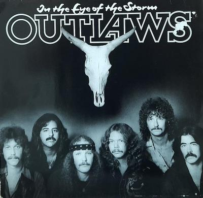 OUTLAWS-IN THE EYE OF THE STORM
