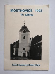Mostkovice 1993 - Tři jubilea Kostel Nanebevzetí Panny Marie Prostějov