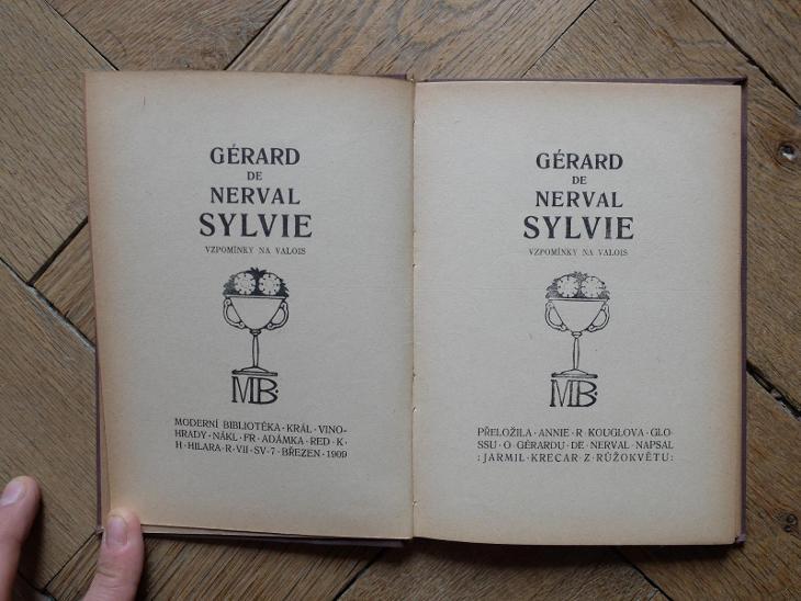 DE NERVAL GERÁRD SYLVIE 1909 VALOIS OBÁLKA JAROSLAV BENDA TOP STAV 399 - Knihy