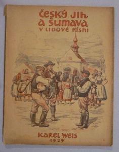Český jih a Šumava v lidové písni, díl 4.