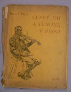 Český jih a Šumava v písni, díl 6.