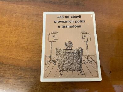 Stará brožurka Jak se zbavit provozních potíží u gramofonů