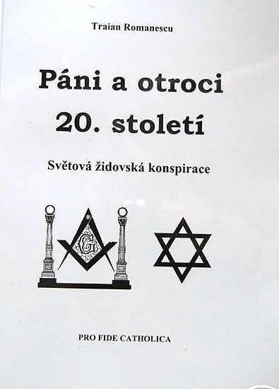 Páni a otroci 20. století - Světová židovská konspirace / T. Romanescu