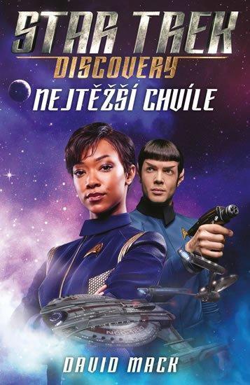 NOVÁ KNIHA Star Trek: Discovery – Nejtěžší chvíle