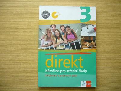 Direkt 3. Němčina pro střední školy   2008, vč. CD -n