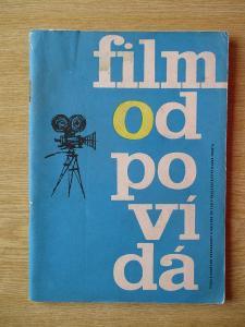 Daneš Karel - Film odpovídá využití filmu v ideově výchovné práci