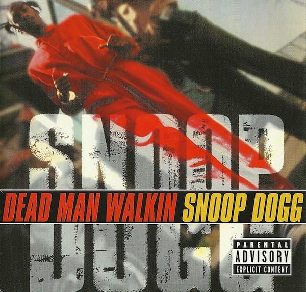 Snoop Dogg – Dead Man Walkin - Hudba