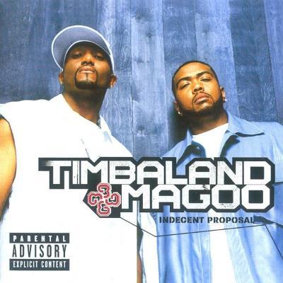 Timbaland & Magoo – Indecent Proposal