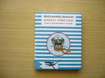 Richard Bach - Knihy fretek: Fretky záchranářky na moři | 2003 -n