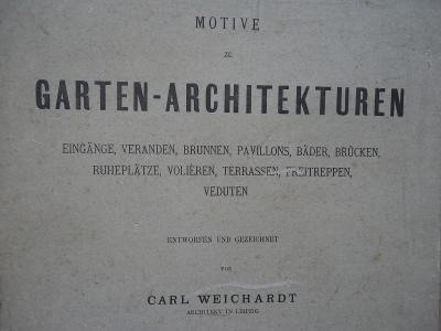 Motive zu GARTEN-ARCHITEKTUREN......Leipzig  1879