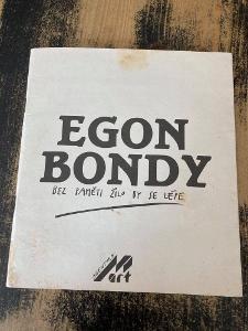 """Egon Bondy: Bez paměti žilo by se lépe + 7"""" (český underground)"""