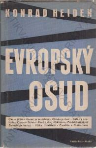 Evropský osud Konrad Heiden 1938 Václav Petr