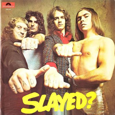 Slade - Slayed? B1 3357001