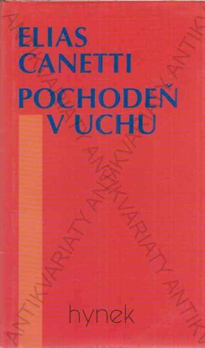 Pochodeň v uchu Elias Canetti Hynek, Praha 1996 - Knihy