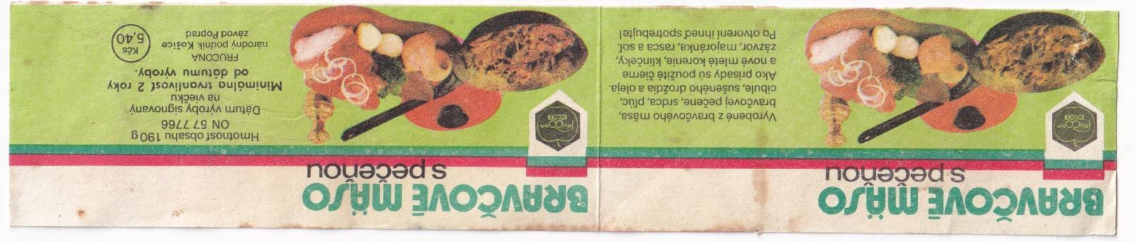 Etiketa bravčové maso, Frucona Košice - Ostatní