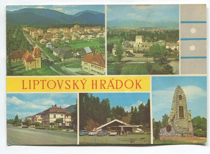 LIPTOVSKÝ HRÁDEK - Leninova ulice, hrad MNV, restaurace TATRAN, koliba - Pohlednice