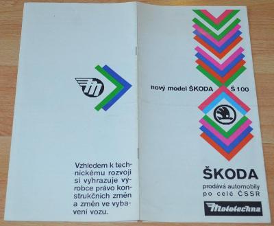 ŠKODA 100 MODEL 1973 - DOBOVÝ ORIGINÁLNÍ PROSPEKT ROZKLÁDACÍ MOTOTECHN