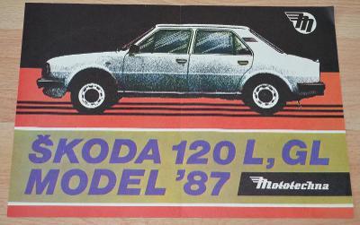ŠKODA 120 L, GL MODEL 1987 - DOBOVÝ ORIGINÁLNÍ PROSPEKT OBOUSTRANNÝ A4