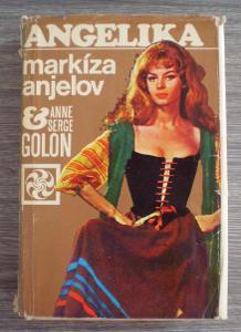 ANNE A SERGE GOLON: ANGELIKA; MARKÍZA ANJELOV