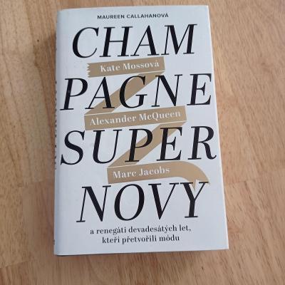 Kniha Maureen Callahan- Champagne Supernovy