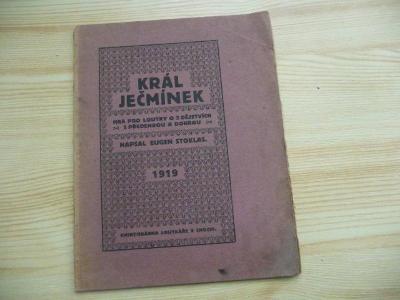 KRÁL JEČMÍNEK 1919 - LOUTKAŘSTVÍ !! zajímavé, vše - viz foto