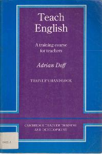 Teach English. Trainner ´s Handbook