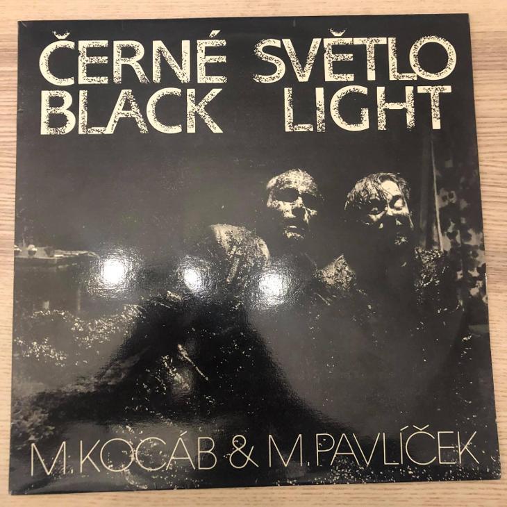M.Kocáb & M.Pavlíček – Černé Světlo = Black Light - Hudba