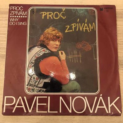 Pavel Novák – Proč Zpívám (Why Do I Sing)
