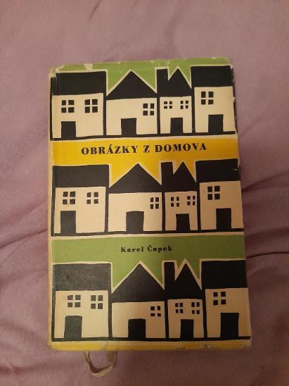 Karel Čapek - OBRÁZKY Z DOMOVA, r.1959 - Knihy