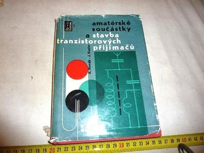 60 léta .. RÁDIO  .. Stavba  tranzistorových přijímačů  ... kniha