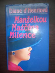 Manželkou matčina milence - Diane ďHenriová