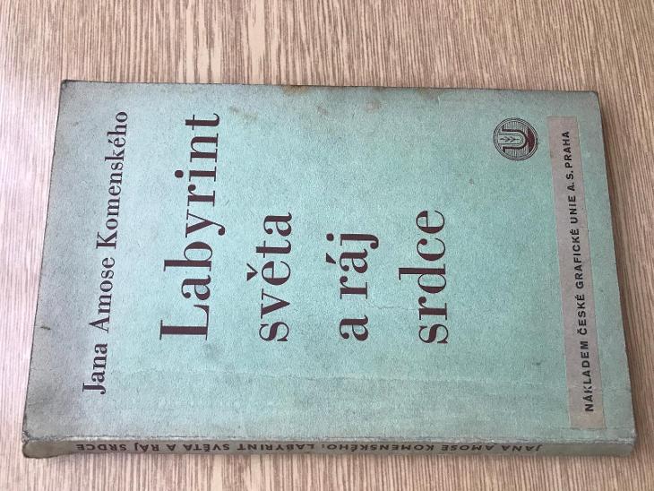Labyrint sveta a raj srdce - J.A.Komenský 1939 - Knihy
