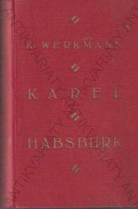 Karel Habsburk K. Werkmann KOSMOS, Praha