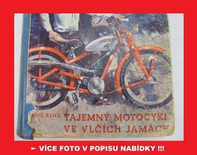 JAWA ROBOT FJ Janeček - Tajemný motocykl ve Vlčích jamách 1938