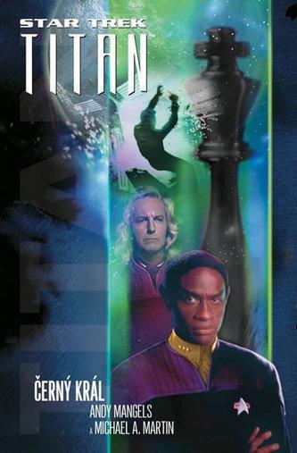 NOVÁ KNIHA Star Trek: Titan  Černý král NEJLEVNĚŠÍ NA TRHU běžně 209,-